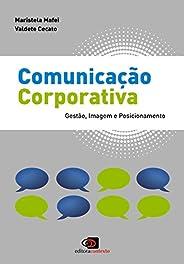 Comunicação Corporativa: Gestão, Imagem e Posicionamento