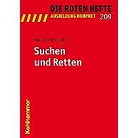 Suchen und Retten (Die Roten Hefte /Ausbildung kompakt, Band 209)