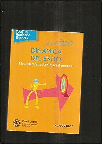 DINAMICO DEL EXITO: META CLARA Y ACTITUD MENTAL POSITIVA: VV ...