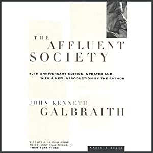 The Affluent Society Audiobook