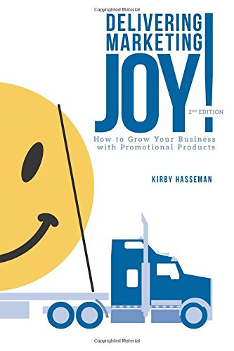 Download Delivering Marketing Joy: Using Promo To Grow Your Business The Right Way pdf epub