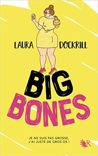 Big Bones de Laura Dockrill 41erNEkP28L._SX311_BO1,204,203,200_