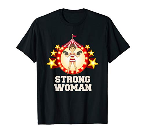 Strong Woman TShirt Funny Circus Halloween Costumes Tee T-Shirt