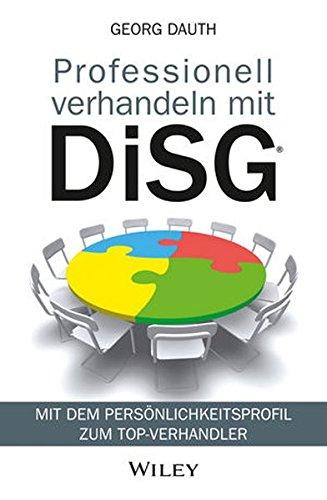 Professionell Verhandeln Mit DiSG®  Mit Dem Persönlichkeitsprofil Zum Top Verhandler