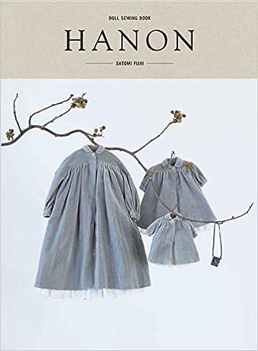DOLL SEWING BOOK 「HANON」: 9784798611945: Amazon.com: Books