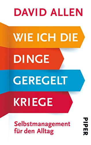 Amazon wie ich die dinge geregelt kriege selbstmanagement fr wie ich die dinge geregelt kriege selbstmanagement fr den alltag german edition by fandeluxe Gallery