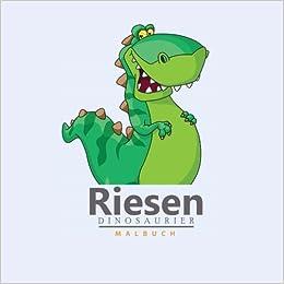 Riesen Dinosaurier Malbuch