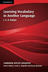 Learning Vocabulary in Another Language (Cambridge Applied Linguistics) by Nation I. S. P. (2001-04-02) Paperback