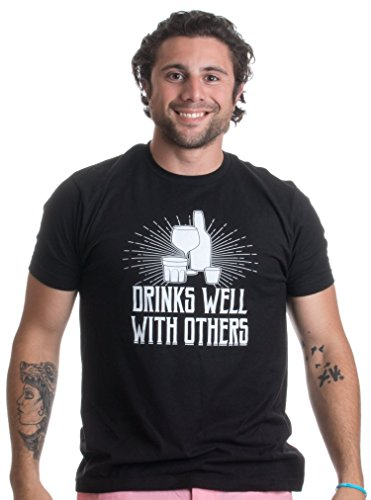 Drinks Well With Others | Funny Beer Drinking, Drunk Party Humor Unisex T-shirt
