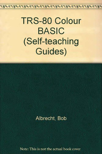 TRS-80 Colour BASIC (Self-teaching Guides)