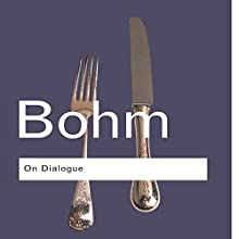 On Dialogue: 2nd Edition Audiobook by David Bohm Narrated by Don Hagen