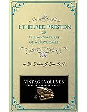 Ethelred Preston: The Adventures of a Newcomer: Volume 8 (Vintage Volumes)