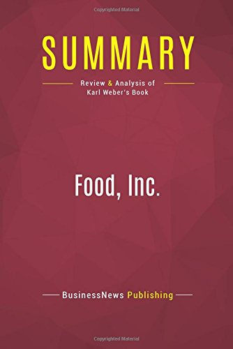 Summary: Food, Inc.: Review and Analysis of Karl Weber's Book pdf epub
