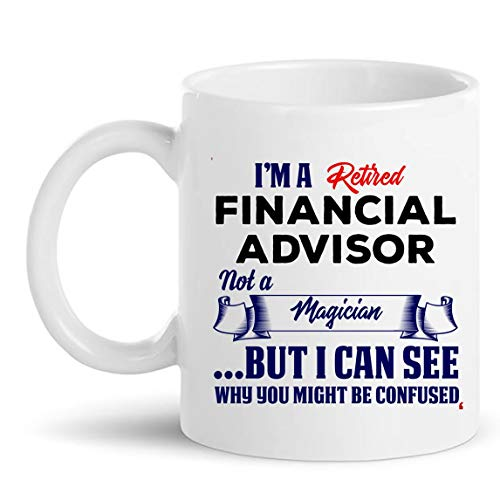Retirement Gift for Retired Financial Advisor Mug Coffee Cup Tea Mugs Gift Advisors T-Shirt Gift | Accountant Analyst Financial Adviser - Invest Investing Retire Retiring Gifts for Men Women