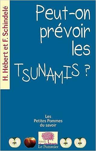 Téléchargement Peut-on prévoir les tsunamis ? pdf epub