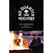No Quarter November: An Anthology (English Edition)