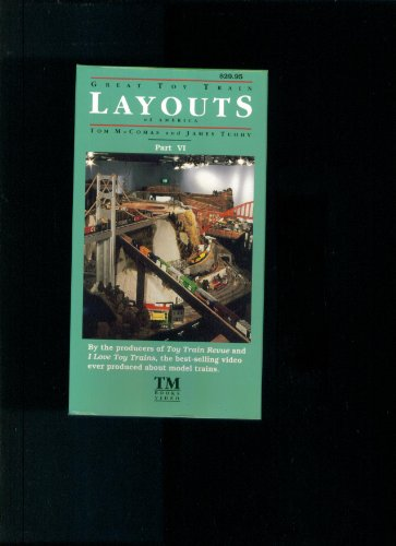 (GREAT TOY TRAIN OF AMERICA LAYOUTS. PART VI VHS)