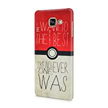 Pokemon Pokeball I Want To Be The Very Best Like No One Ever Was Hard Plastic Snap-On Case Cover For Samsung Galaxy A5 2016