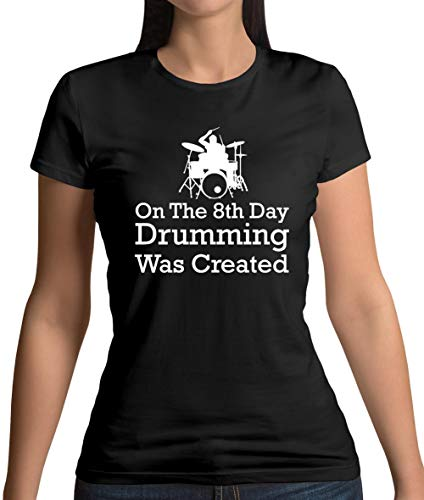 On The 8th Day Drumming was Created - Womens T-Shirt - Black - XXL