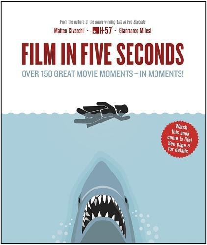 Download Film in Five Seconds: Over 150 Great Movie Moments - in Moments! pdf