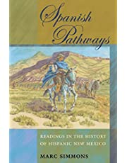 Spanish Pathways: Readings in the History of Hispanic New Mexico