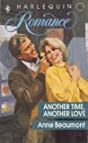 Another Time, Another Love, Anne Beaumont, 0373030495