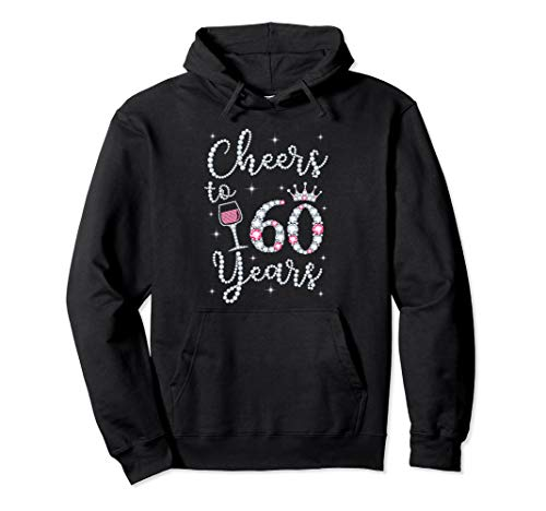 Cheers to 60 Years 1959 60Th Birthday Gift Tee For Womens Pullover Hoodie (Big Sister Little Sister Gift Ideas Cheer)