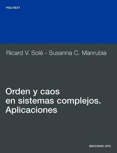 Descargar Libro Orden Y Caos En Sistemas Complejos. Aplicaciones Ricard Vicente Solé