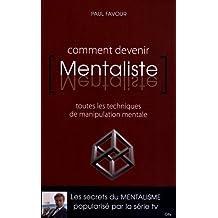COMMENT DEVENIR MENTALISTE