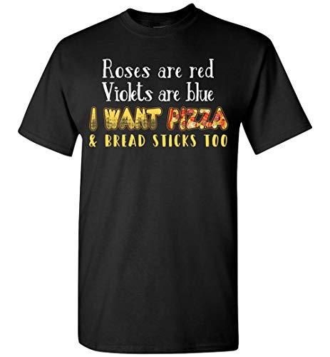 (Omacho I Want Pizza & Bread Sticks Too Pizza Lovers T-Shirt)