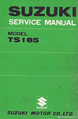 Suzuki ts125 engine manual ebook manual ford array suz s ts185 1971 1976 suzuki ts185 sierra motorcycle service rh amazon com fandeluxe Choice Image