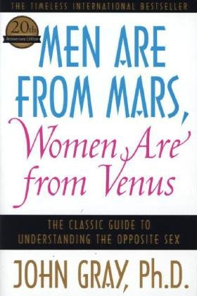 Men are from Mars, Women are from Venus by John Gra
