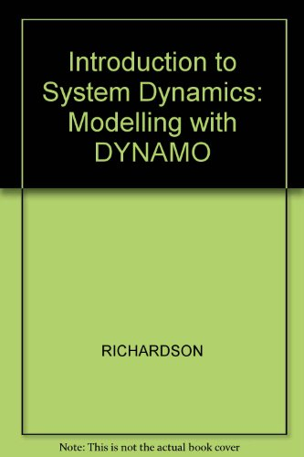 Introduction to System Dynamics Modeling With Dynamo ([MIT Press/Wright-Allen series in system dynamics])
