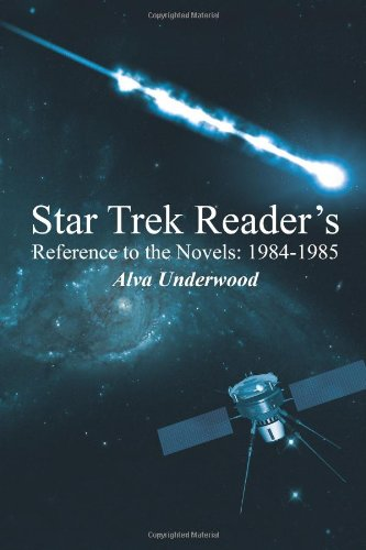 Star Trek Reader's Reference to the Novels: 1984-1985