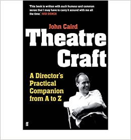 Theatre Craft: A Directors Practical Companion from A to Z