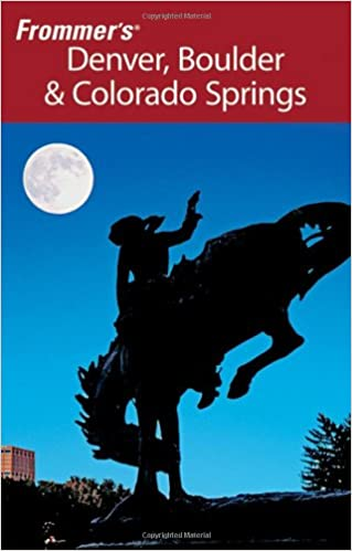~PORTABLE~ Frommer's Denver, Boulder & Colorado Springs (Frommer's Complete Guides). traders Numero Condes piegades normal