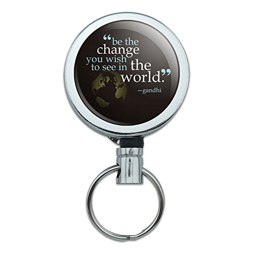 All Metal Retractable Reel ID Badge Key Card Holder with Belt Clip Inspirational - Be Change You Wish To See Quote Gandhi (Badge Retractable Metal)