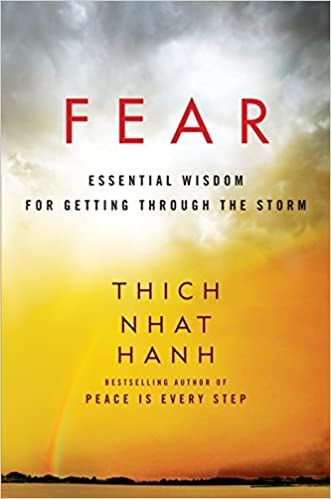 Fear: Essential Wisdom for Getting Through the Storm 9780062004727 Buddhism at amazon