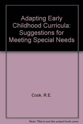 Adapting Early Childhood Curricula: Suggestions for Meeting Special Needs