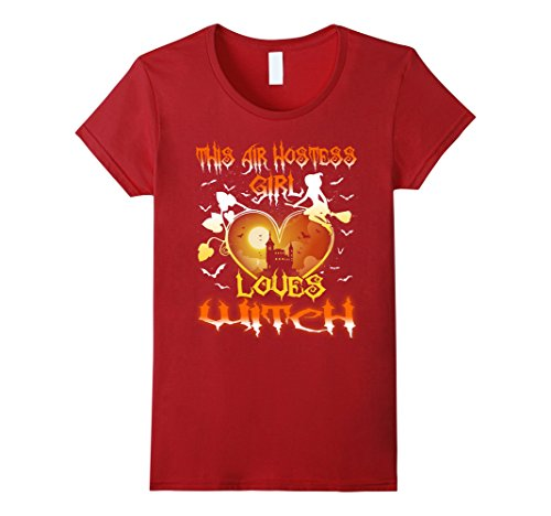 Red Air Hostess Costume (Womens This Air Hostess Girl Loves Witch Halloween Costumes T-Shirt Large Cranberry)