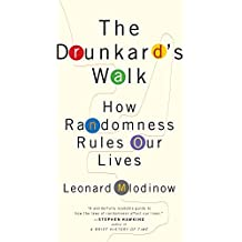 The Drunkard's Walk: How Randomness Rules Our Lives (English Edition)