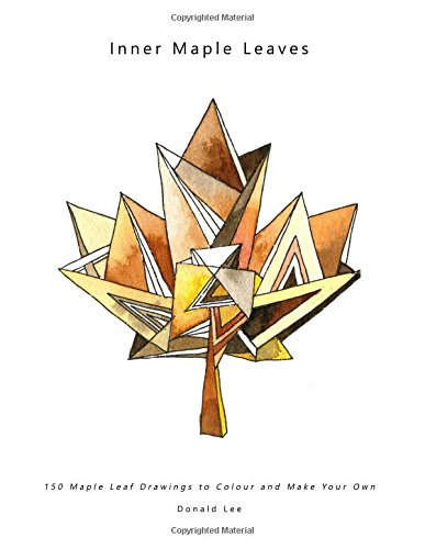 Download Inner Maple Leaves: 150 Maple Leaf Drawings to Colour and Make Your Own PDF