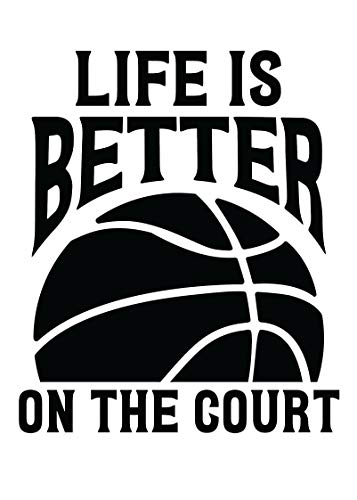 - Custom Basketball Legend Vinyl Decal, Life is Better on the Court, B-Ball Bumper Sticker, for Tumblers, Laptops, Car Windows, Basketball Coach or Player gift