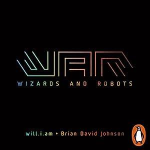 WaR: Wizards and Robots Audiobook