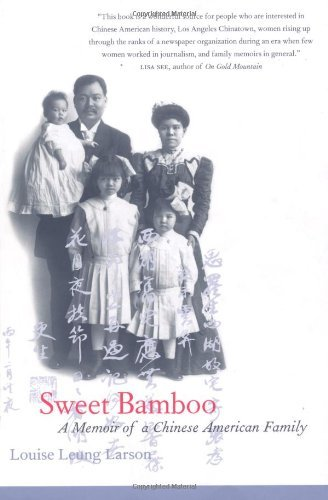 Sweet Bamboo: A Memoir of a Chinese American Family (Nv Larson)