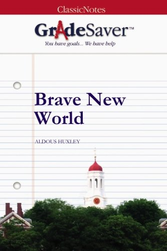 Brave New World Essays  Gradesaver Brave New World Study Guide