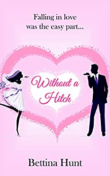 Without A Hitch by [Hunt, Bettina]