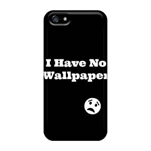 Anti-scratch And Shatterproof I Have No Wallpaper Phone Case For Iphone 5/5s/ High Quality Tpu Case