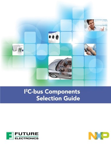 Nxp I2c Bus Components Selection Guide
