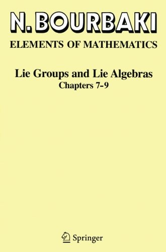 Lie Groups and Lie Algebras: Chapters 7-9 (Elements of Mathematics)